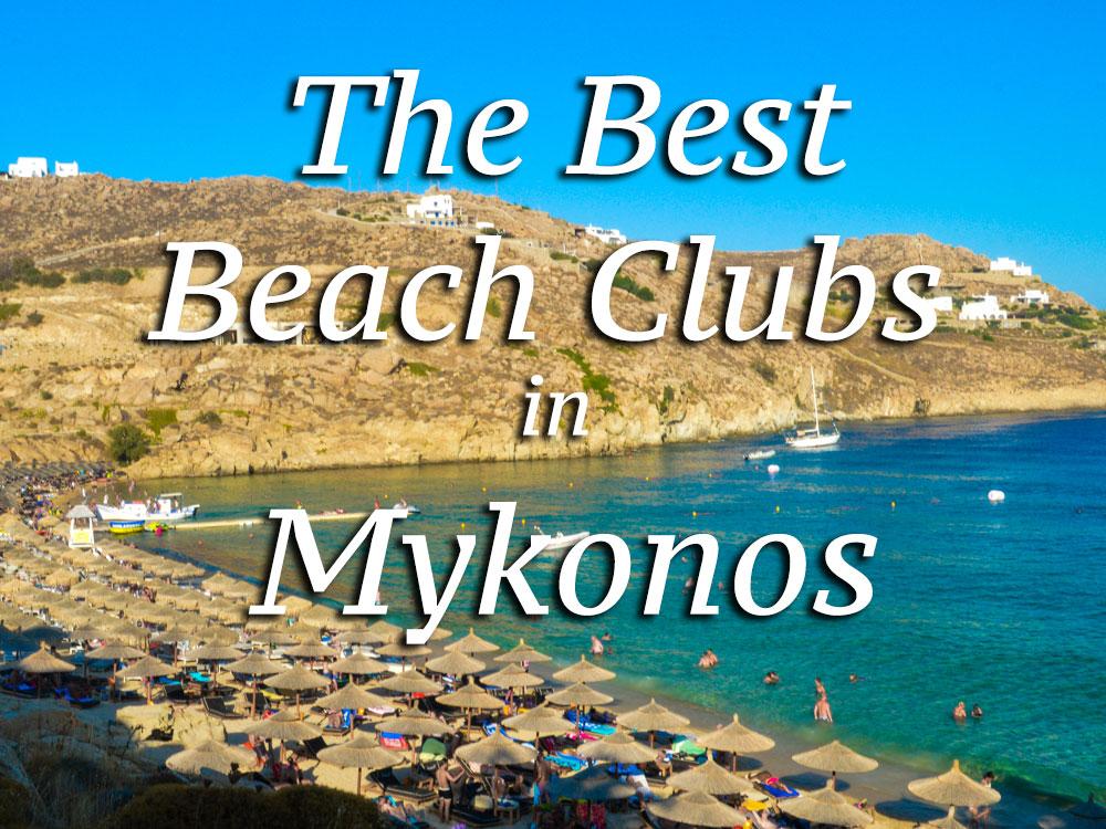 Best Beach Clubs In Mykonos Greece Roamaroo