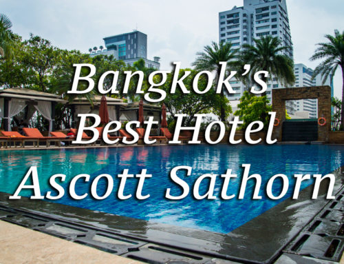 Where to Stay in Bangkok: The Ascott Sathorn