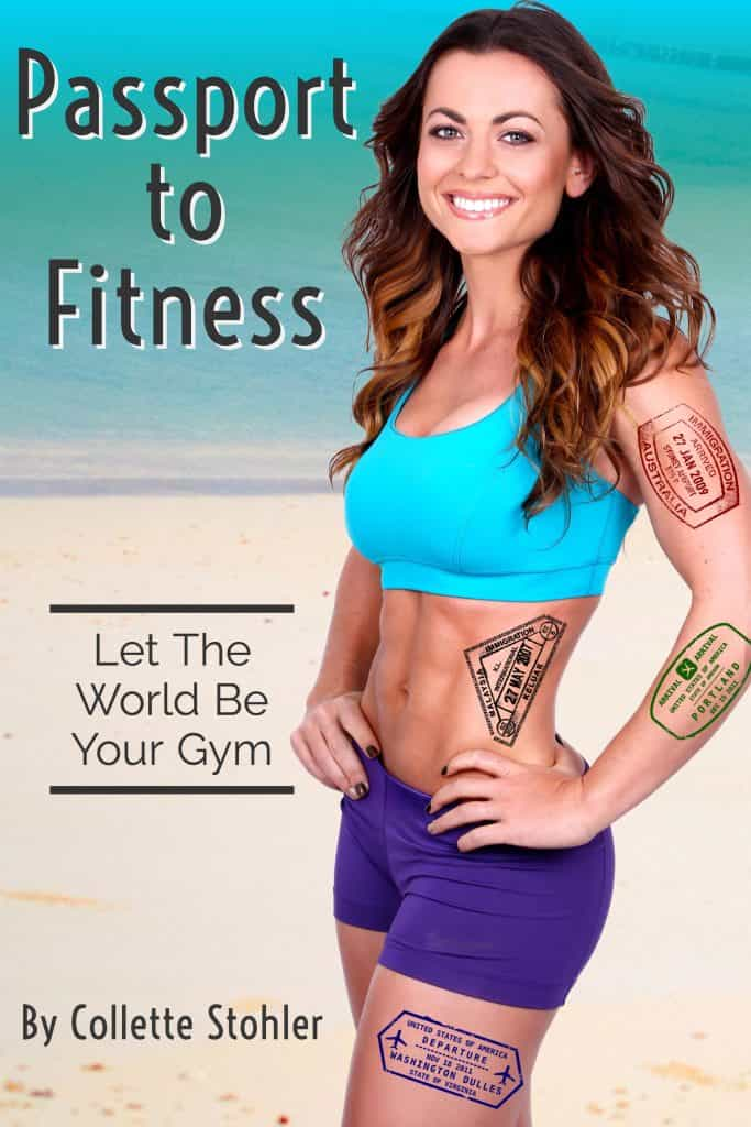 Passport to fitness Travel book and fitness book Lose weight while on vacation- cover
