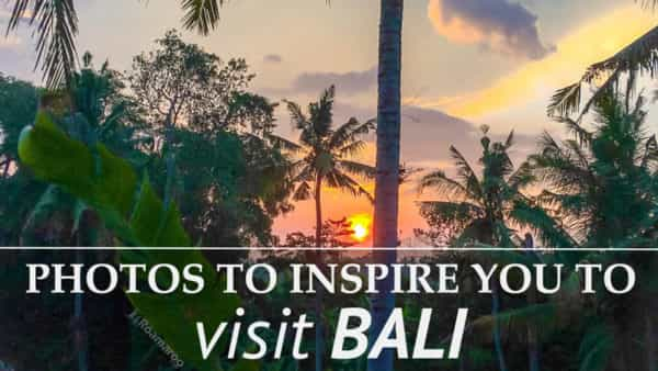 Inspirational Bali Photos