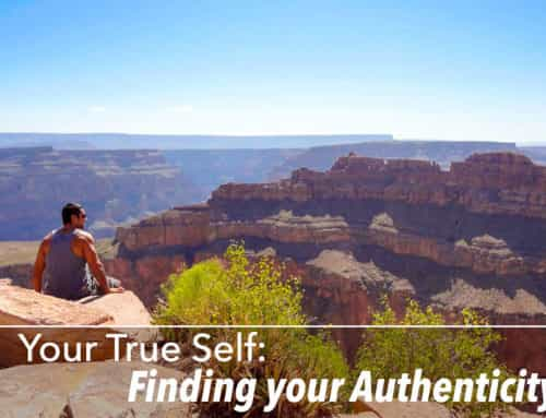 My True Self: Finding Your Authenticity