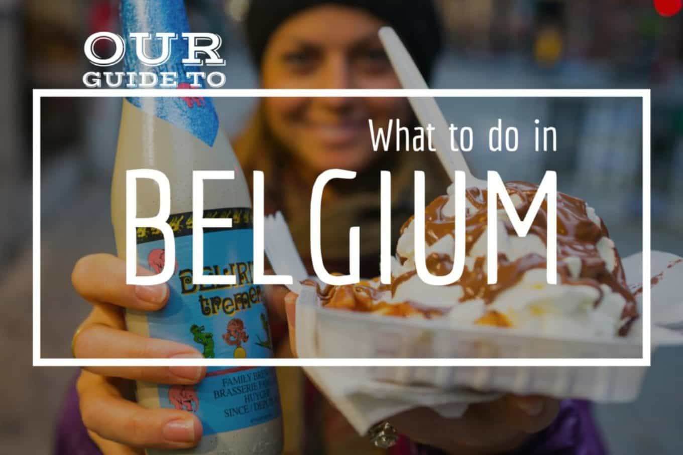 What to do in belgium and things to do in belgium