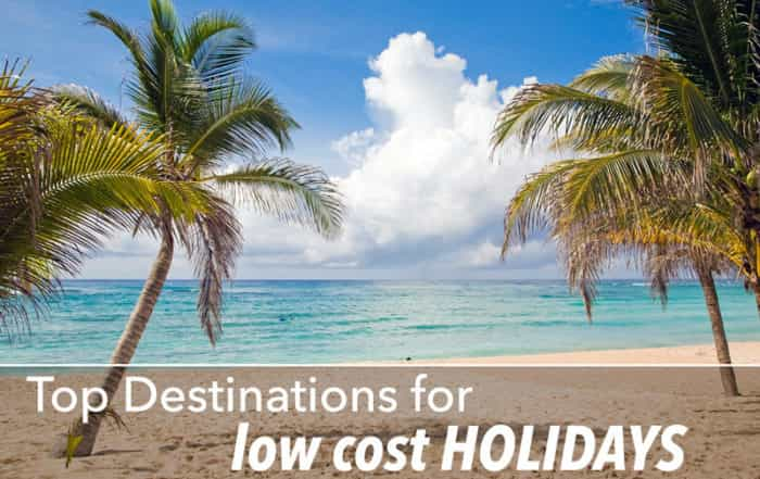 Top Destination for low cost holidays
