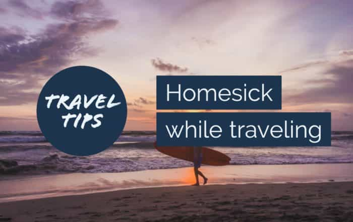 Travel tips homesick while traveling