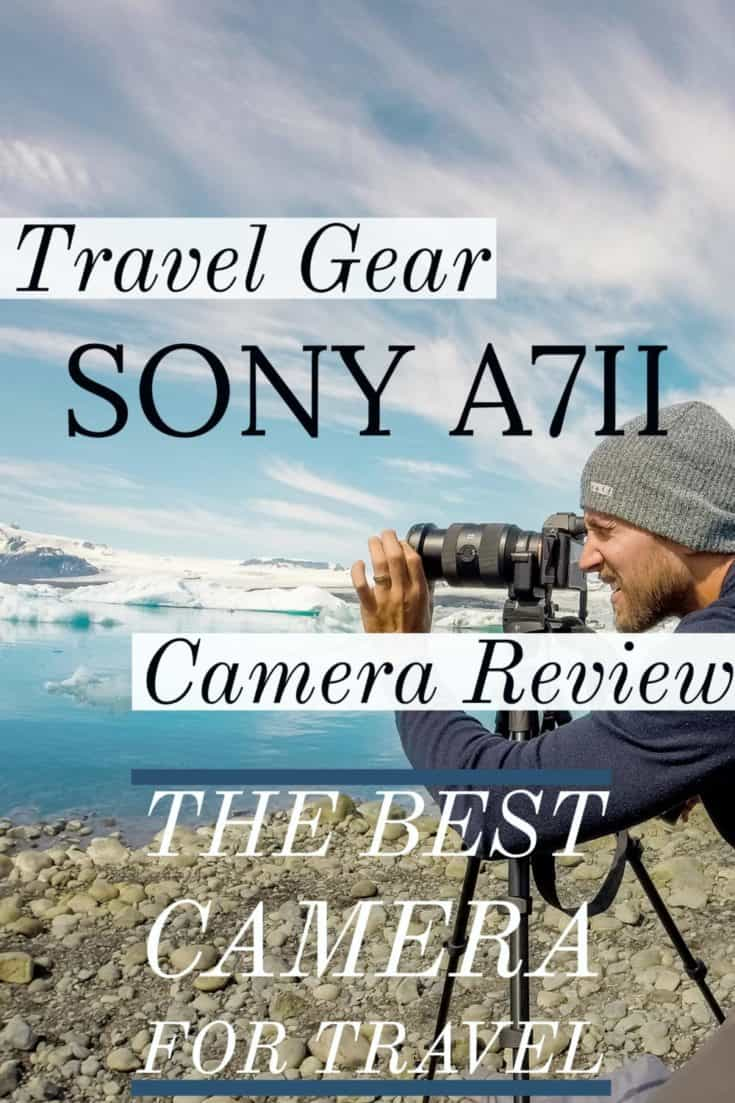 Travel Gear Sony a7II Camera Review cover image