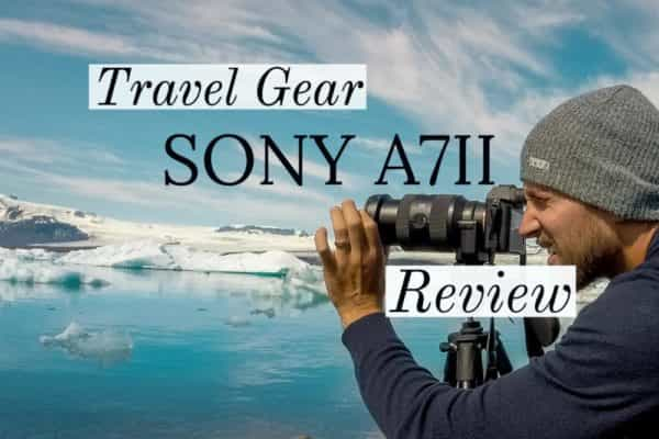 Travel Gear Sony a7II Camera Review