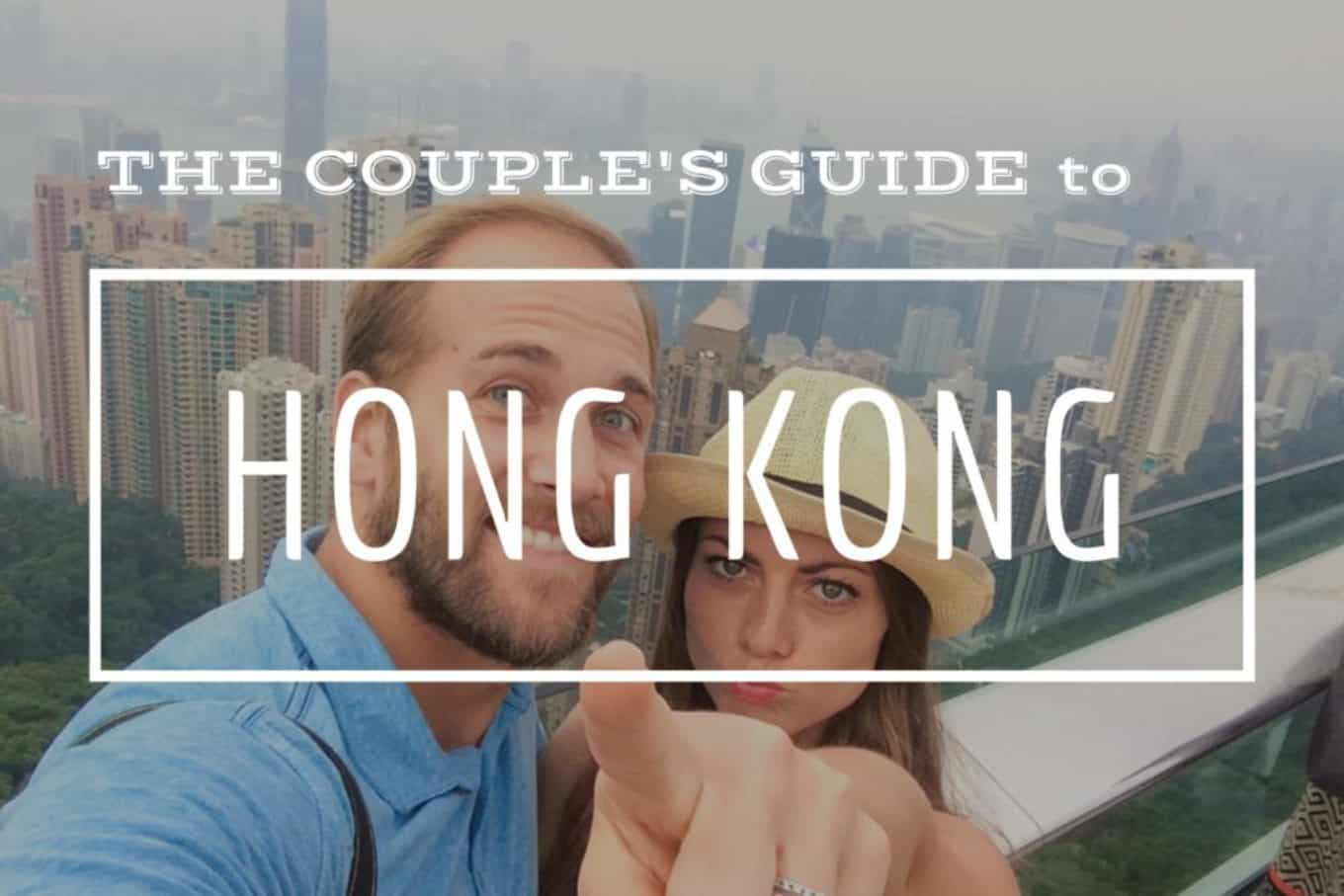 The couples guide to hong kong and what to do in hong kong