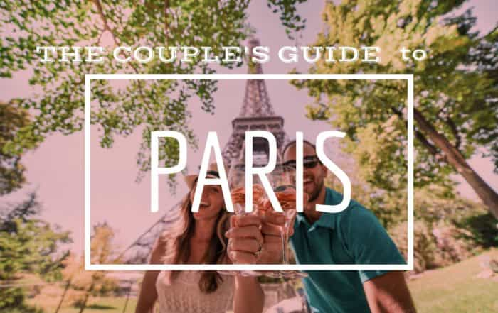 The couples guide to paris and what to do in paris
