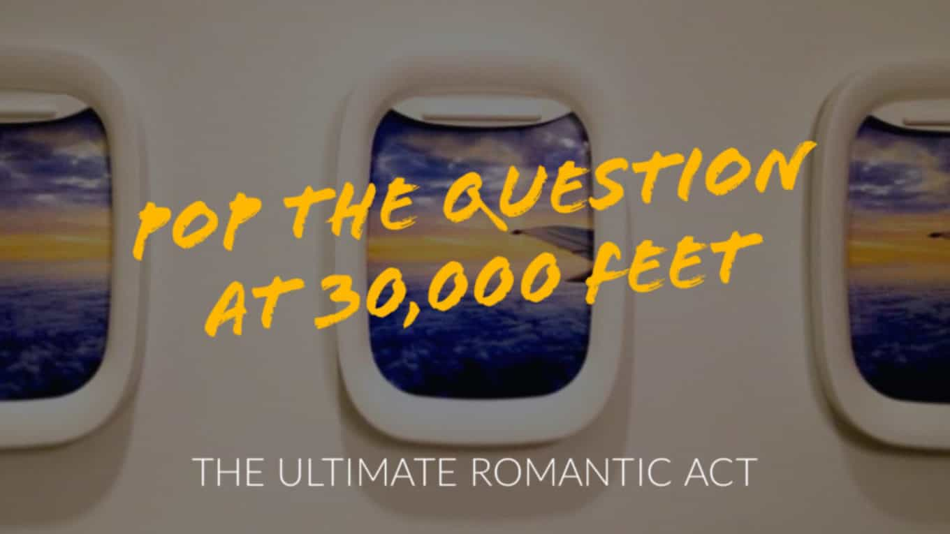 How to propose on a plane