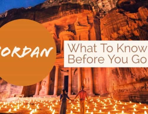 Visit Jordan: What to Know Before You Go