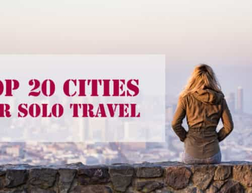 Top 20 Cities for Solo Travel