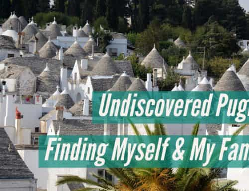 Undiscovered Puglia: Finding My Family and Myself in Italy