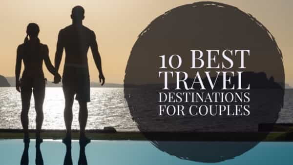 10-best-travel-destinations-couples