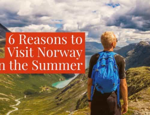 6 Reasons to Visit Norway in the Summer