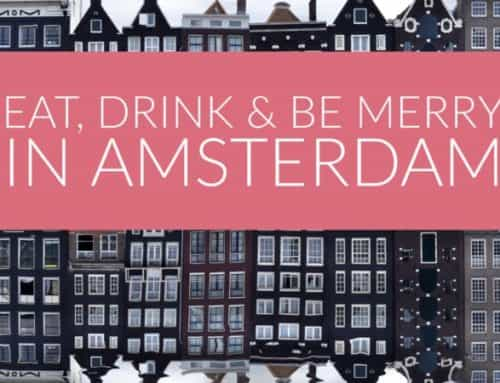 Eat, Drink, & Be Merry in Amsterdam