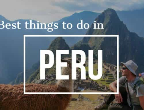 7 Best things to do in Peru