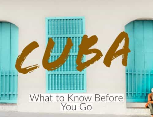 Cuba: What to Know Before You Go