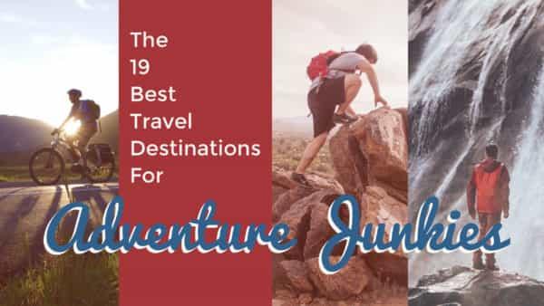 travel-destinations-adventure-junkies