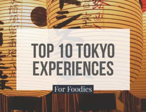 Top 10 Tokyo Experiences for Foodies