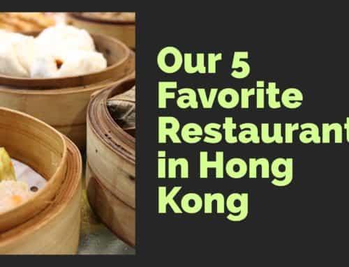 Our 5 Favorite Restaurants in Hong Kong
