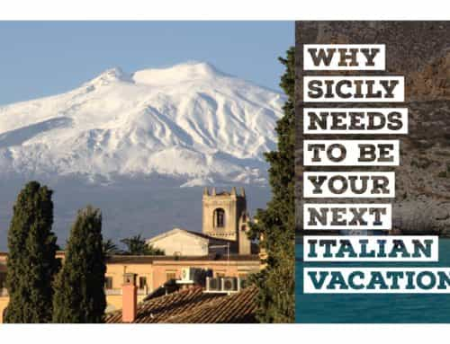 Why Sicily Needs to Be Your Next Italian Vacation