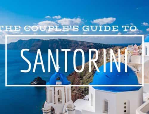 The Couple's Guide to Santorini Greece