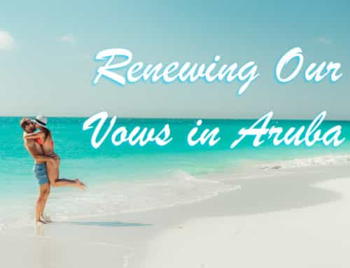 Renewing Our Vows in Aruba