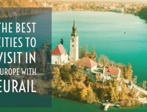 The Best Cities in Europe with Eurail